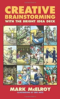 The Bright Idea Deck: Breakthrough To Brilliance