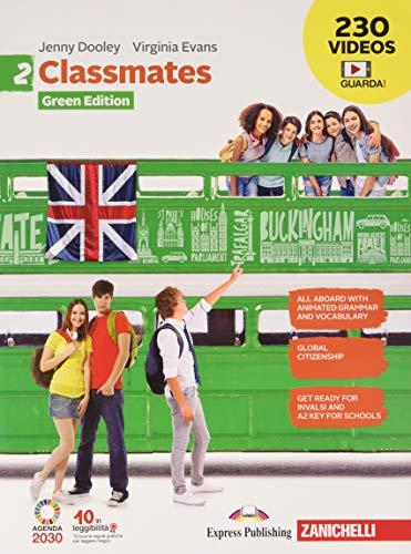 Classmates. Corso di inglese per la scuola secondaria di primo grado. Green Edition. Con Contenuto digitale (fornito elettronicamente): 2
