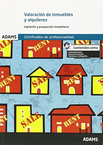 Valoración de inmuebles y alquileres. Unidad Formativa 1922 Certificado de Profesionalidad de Gestión Comercial Inmobiliaria