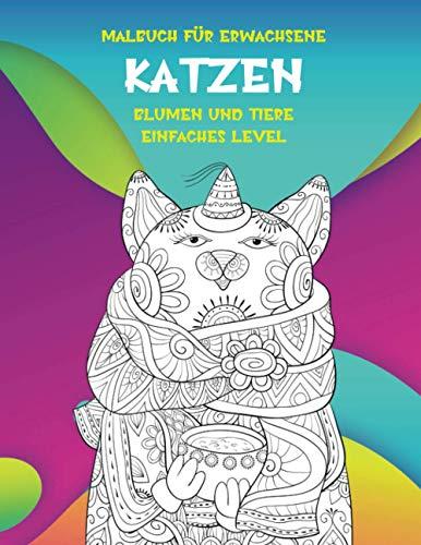 Malbuch für Erwachsene - Einfaches Level - Blumen und Tiere - Katzen