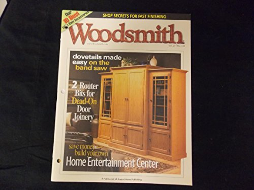 Woodsmith Magazine - October 2003, (Vol. 25, No. 149) - Shop Secrets for Fast Finishing, Dovetails made easy on the band saw, 2 Router Bits for Dead-On Door Joinery, Save Money - Build your own Home Entertainment Center, Band-Sewn Dovetails, 10 Best Table Saw Accessories, Simple Plane and Panel Joinery, ETC. ETC.
