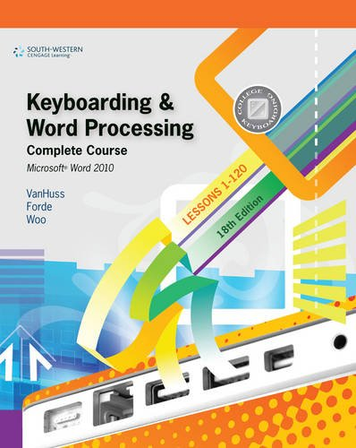 Keyboarding and Word Processing, Complete Course, Lessons...