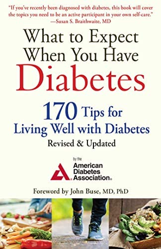 What to Expect When You Have Diabetes 170 Tips for Living Well with Diabetes Revised Updated product image