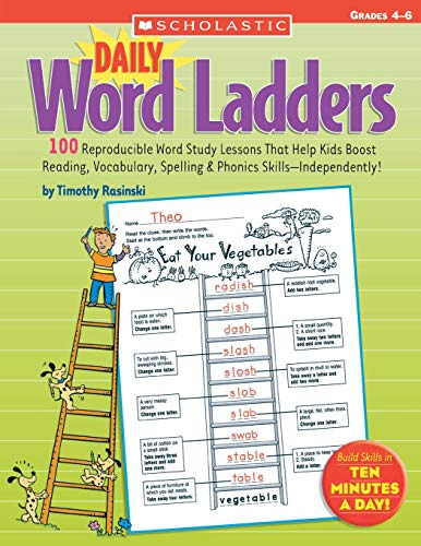 Compare Textbook Prices for Daily Word Ladders: Grades 4–6: 100 Reproducible Word Study Lessons That Help Kids Boost Reading, Vocabulary, Spelling & Phonics Skills―Independently Daily Word Ladders Edition ISBN 0640206318228 by Rasinski, Timothy,Rasinski, Timothy V.