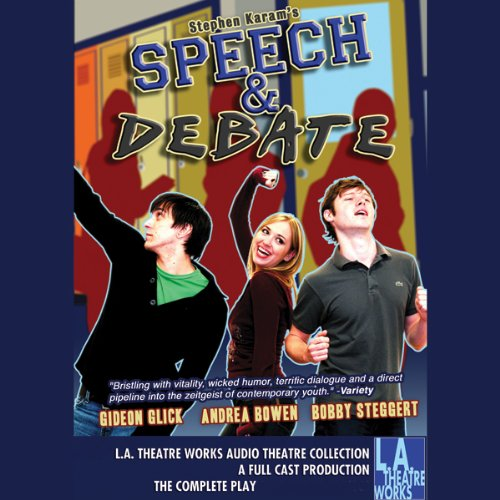 Speech and Debate audiobook cover art