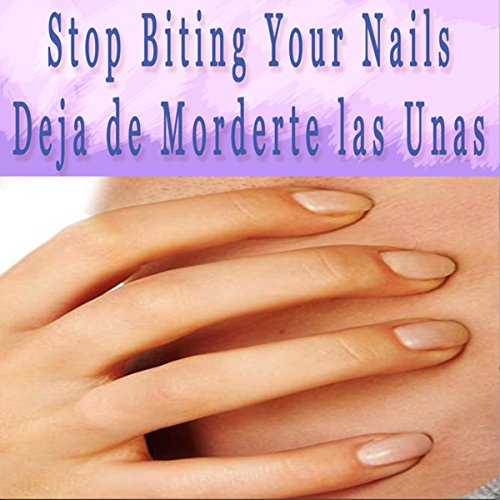 Stop Biting Your Nails Self Hypnosis (Spanish) audiobook cover art