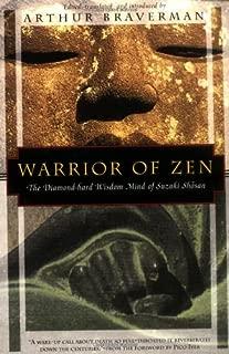 Warrior of Zen: The Diamond-Hard Wisdom Mind of Suzuki Shosan (Kodansha Globe)