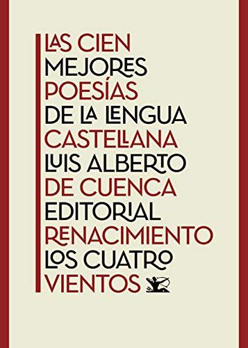 Las cien mejores poesías de la lengua castellana (Los Cuatro Vientos nº 114)