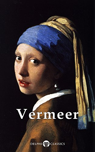 Delphi Complete Works of Johannes Vermeer (Illustrated) (Masters of Art Book 2) (English Edition)