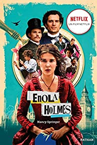 Les enquêtes d'Enola Holmes, Tome 1 : La double disparition par Nancy Springer