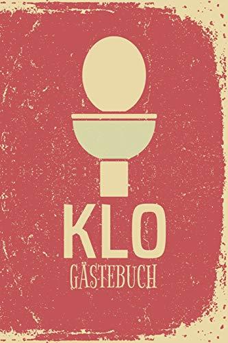 Klo Gästebuch: Lustiges Klo Gästebuch zum Eintragen und Ausfüllen | Toilette geht auch witzig! |...