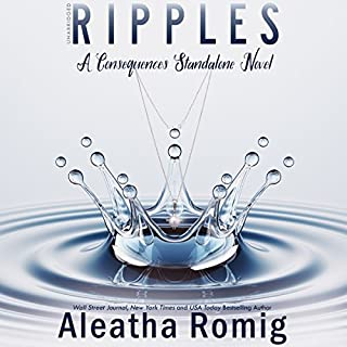 Ripples: A Consequences Stand-Alone Novel audiobook cover art