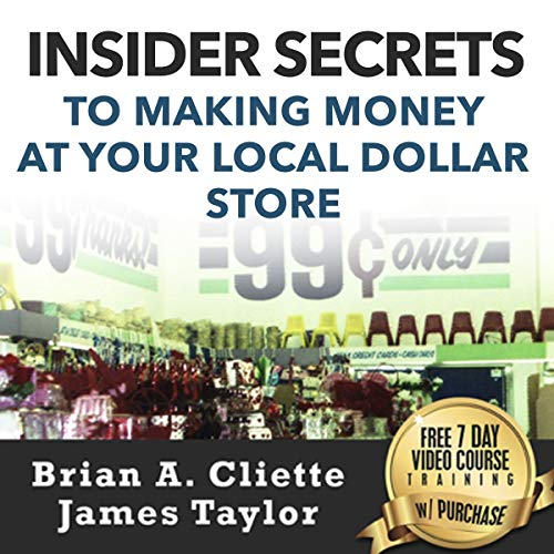 Insider Secrets to Making Money at Your Local Dollar Store audiobook cover art