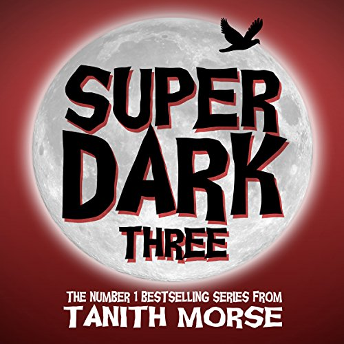 Super Dark 3 audiobook cover art