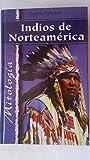 Indios De Norteamerica-Mitologia...