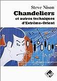 Chandeliers et autres techniques d'Extrême-Orient de Nison. Steve (2001) Broché