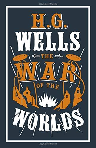 The War of the Worlds: H.G. Wells (Evergreens)
