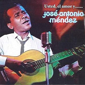 Usted, El Amor y ...