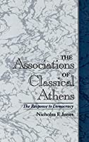 The Associations of Classical Athens: The Response to Democracy