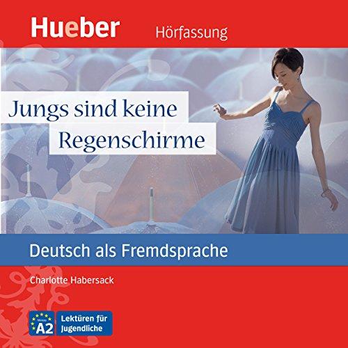 Jungs sind keine Regenschirme (Deutsch als Fremdsprache) audiobook cover art