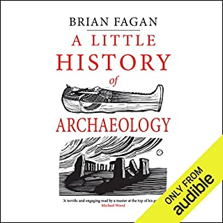 A Little History of Archaeology audiobook cover art