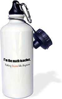 3dRose wb_221075_1 I'm The Math Teacher, Nothing Scares Me Anymore Sports Water Bottle, 21 oz, White