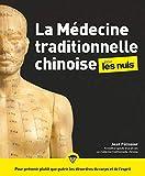 La médecine traditionnelle chinoise pour les Nuls - First - 26/09/2019