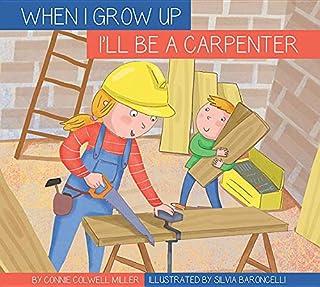 I'll Be a Carpenter
