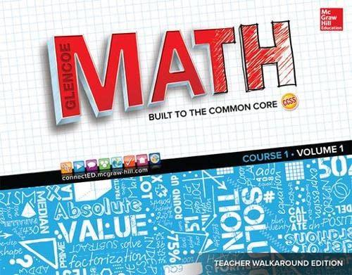 Glencoe Math Built To The Common Core Teacher Walkaround Edition Vol 1 Math Applic Conn Crse