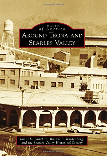 Around Trona and Searles Valley (Images of America)