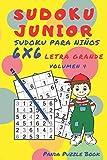 Sudoku Junior - Sudoku Para Niños 6x 6 Letra Grande - Volumen 4: Juegos De Lógica Para Niños