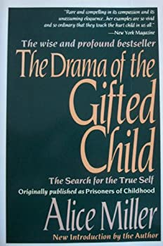 Paperback The Drama of the Gifted Child: The Search for the True Self Book
