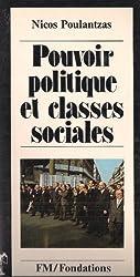 Pouvoir politique et classes sociales de l'etat capitaliste de Nicos Poulantzas