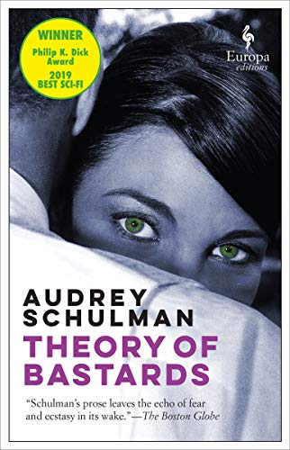 Theory Of Bastards by Audrey Schulman ebook deal