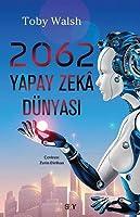 2062 - Yapay Zeka Dünyasi