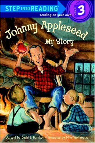 Johnny Appleseed: My Story (Step Into Reading)の詳細を見る