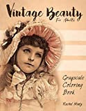 Vintage Beauty - Grayscale Coloring Book for Adults: Victorian Children, Nostalgic Retro Scenes of Old Times Memories