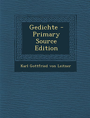 Gedichte - Primary Source Edition