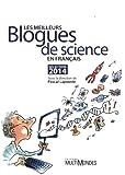 Les Meilleurs Blogues de Science en Français : 2014