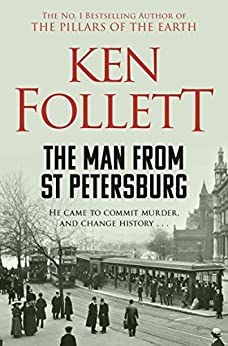 The Man From St Petersburg (English Edition) de [Ken Follett]