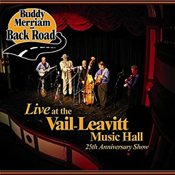Live at the Vail-Leavitt Music Hall 25th Anniversary Show