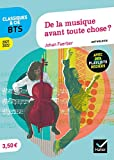 De la musique avant toute chose ? Français BTS - Anthologie 2021-2022 pour l'épreuve de culture générale et expression au BTS