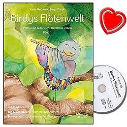 Birdys Flötenwelt : Pfiffig et Flûte traversière légère Bande 1 - École créative pour les enfants jusqu\'à 11 ans - avec CD, cartes de partition, pince à partitions en forme de cœur