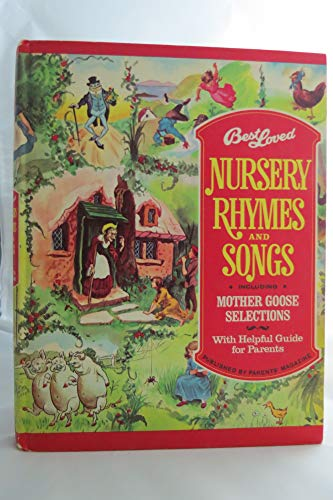 Best Loved Nursery Rhymes And Songs Including Mother Goose Selections
