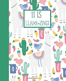 11 is Llama-zing! - 11th Birthday Doodle and Write Gift Journal: Cute Llama Design Notebook to Draw and Jot Down Thoughts