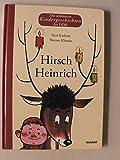 Die schönsten Kindergeschichten der DDR: Hirsch Heinrich