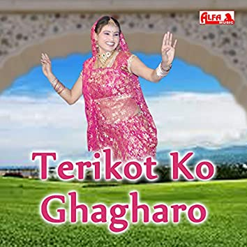 Terikot Ko Ghagharo
