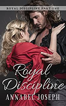 Royal Discipline by [Annabel Joseph]