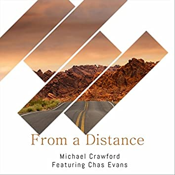 From a Distance (feat. Chas Evans)