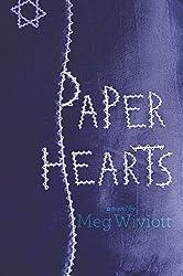 Paper Hearts by Meg Wiviott